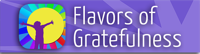 The Flavors of Gratefulness App